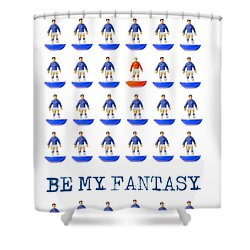 Be My Fantasy Shower Curtain