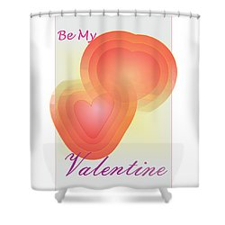 Shower Curtain featuring the digital art Be My Valentine by Sherril Porter