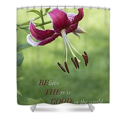 Shower Curtain featuring the photograph Be The Good by Jeanne May