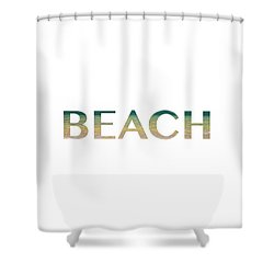 Beach Letter Art Shower Curtain