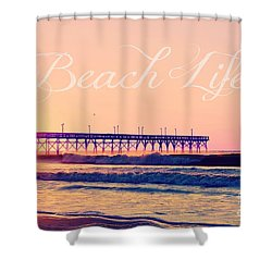 Shower Curtain featuring the photograph Beach Life by Kelly Nowak