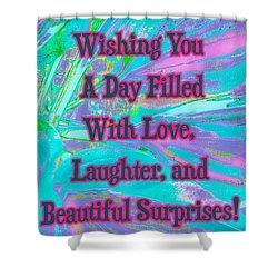 Beautiful Surprises Shower Curtain