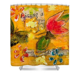 Beauty Without Vanity Shower Curtain