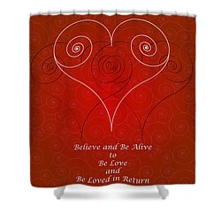 Believe And Be Alive Shower Curtain