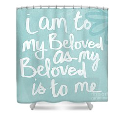 Beloved Shower Curtain by Linda Woods