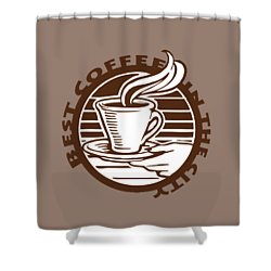 Shower Curtain featuring the digital art Best Coffee In The City by Jennifer Hotai