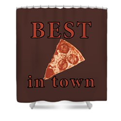 Shower Curtain featuring the digital art Best Pizza In Town by Jennifer Hotai