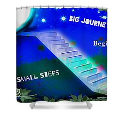 Big Journeys......small Steps Shower Curtain
