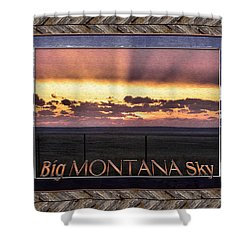Shower Curtain featuring the photograph Big Montana Sky by Susan Kinney