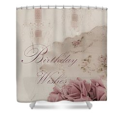 Birthday Wishes - Candles, Crystal And Roses Shower Curtain by Sandra Foster