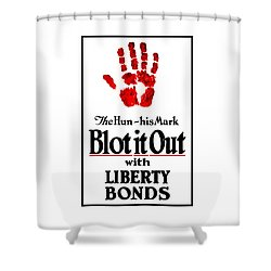 Blot It Out With Liberty Bonds Shower Curtain by War Is Hell Store
