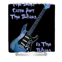 Blues Is The Cure Shower Curtain