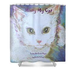Book Misty My Cat Shower Curtain by Denise Fulmer