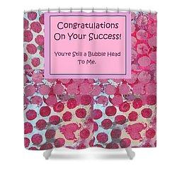 Congratulations Shower Curtain