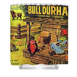 Bull Durham My It Shure Am Sweet Tastan Shower Curtain