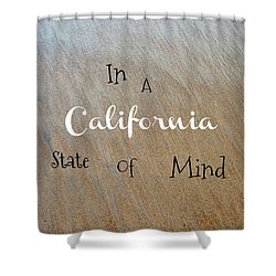 Cali State Of Mind Shower Curtain