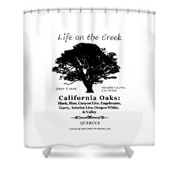 California Oak Trees - Black Text Shower Curtain