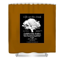 California Oak Trees - White Text Shower Curtain