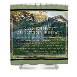 Cambridge Jct. Bridge History Shower Curtain by John Selmer Sr