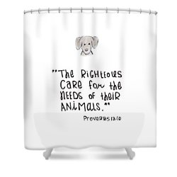 Care For Animals Shower Curtain