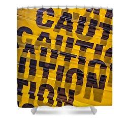 Caution Sign Shower Curtain by Robert Ullmann