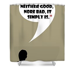 Change Is Not Bad - Mad Men Poster Don Draper Quote Shower Curtain