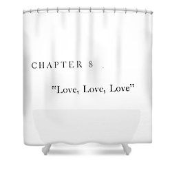 Shower Curtain featuring the photograph Chapter 8 Love Love Love Squared by Toni Hopper