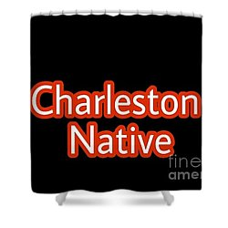 Charleston Native Text 2 Shower Curtain