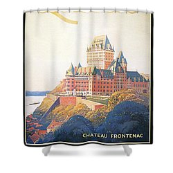 Chateau Frontenac Luxury Hotel In Quebec, Canada - Vintage Travel Advertising Poster Shower Curtain