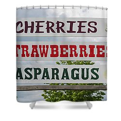 Cherries Strawberries Asparagus Roadside Sign Shower Curtain by Steve Gadomski