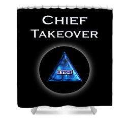 Chief Takeover Shower Curtain