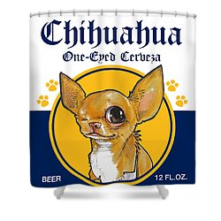 Chihuahua One-eyed Cerveza Shower Curtain
