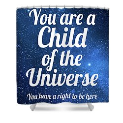 Child Of The Universe Desiderata - Space Shower Curtain