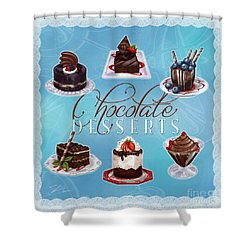 Chocolate Desserts Shower Curtain