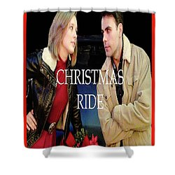 Christmas Ride Poster 16 Shower Curtain by Karen Francis