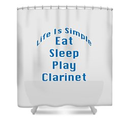 Clarinet Eat Sleep Play Clarinet 5512.02 Shower Curtain by M K  Miller