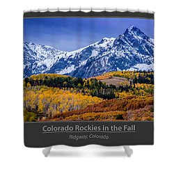 Colorado Rockies In The Fall - Ridgway Shower Curtain by Gary Whitton
