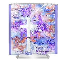 Come Unto Me Shower Curtain