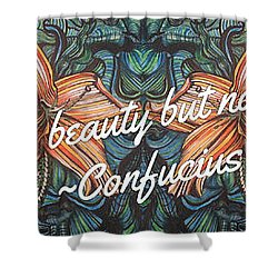 Confucius Beauty  Shower Curtain