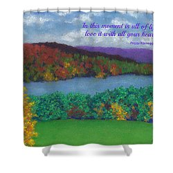 Crisp Kripalu Morning - With Quote Shower Curtain
