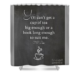 Cs Lewis Cup Of Tea Shower Curtain