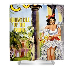 Cuba Holiday Isle Of The Tropics Vintage Poster Shower Curtain by Carsten Reisinger