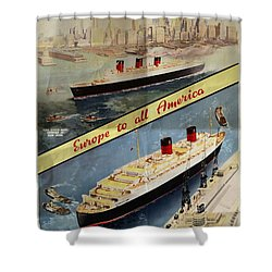 Cunard - Europe To All America - Vintage Poster Folded Shower Curtain