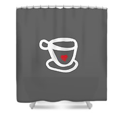 Cup Of Love- Shirt Shower Curtain