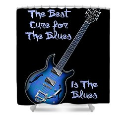 Cure For The Blues Shirt Shower Curtain