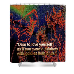 Dare To Love Yourself On National Selfie Day Shower Curtain by Aberjhani