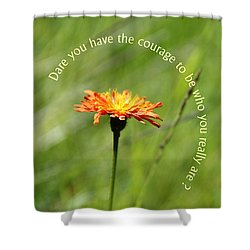 Dare You...? Shower Curtain