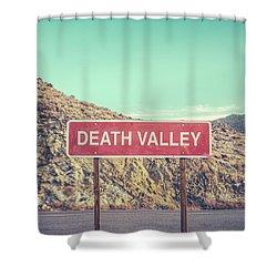 Death Valley Sign Shower Curtain