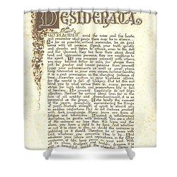 Desiderata 4 Shower Curtain by Desiderata Gallery