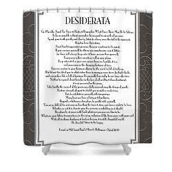 Desiderata 5 Shower Curtain by Desiderata Gallery